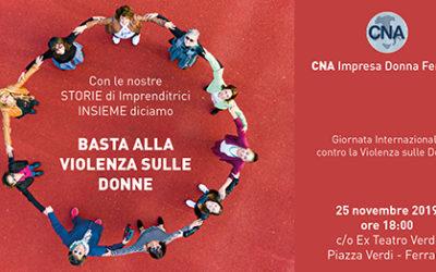 CNA Impresa Donna dice Basta alla violenza: appuntamento al Teatro Verdi il 25 novembre