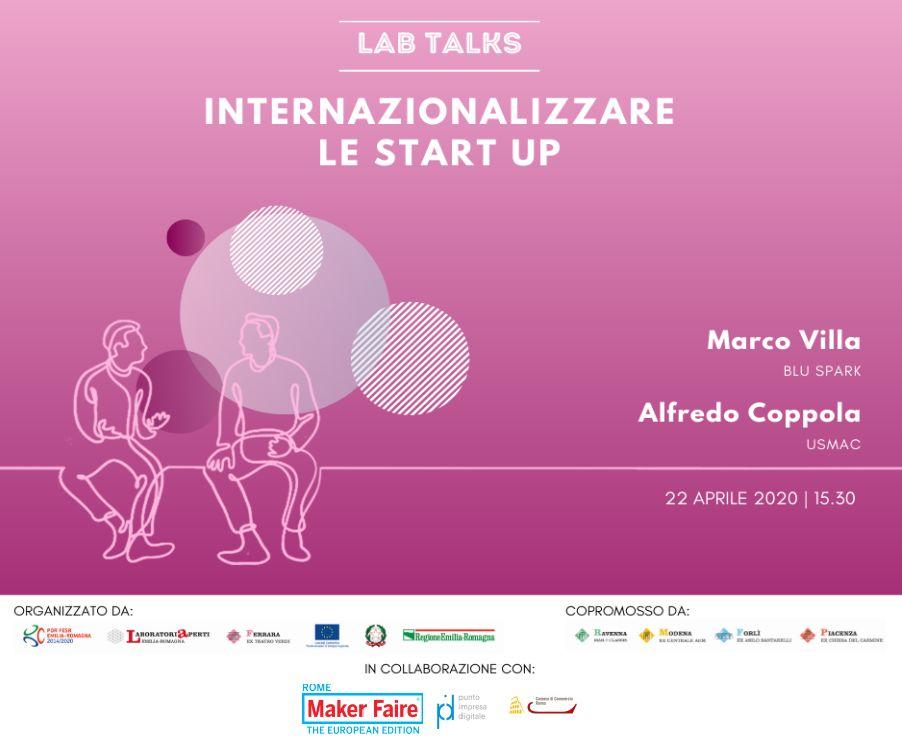 """22 APRILE – LAB TALK """"Internazionalizzare le start up"""""""