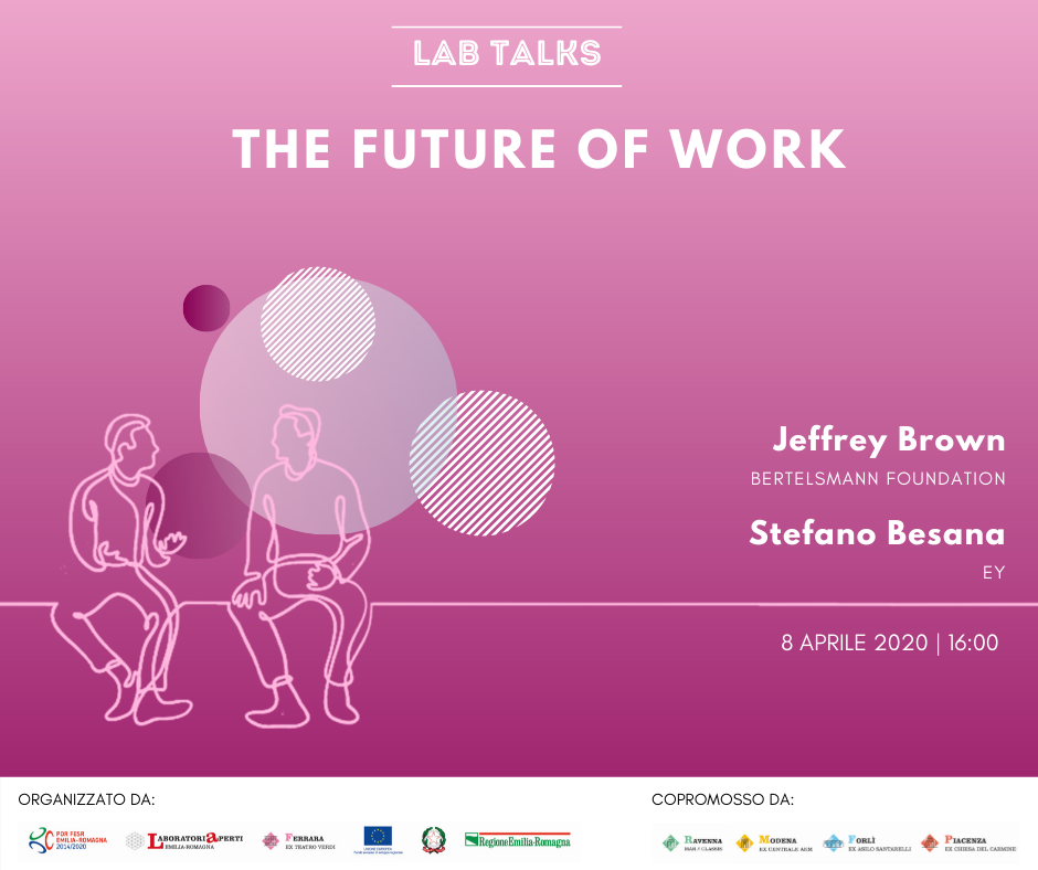 "8 APRILE – LAB TALK ""The future of work"""