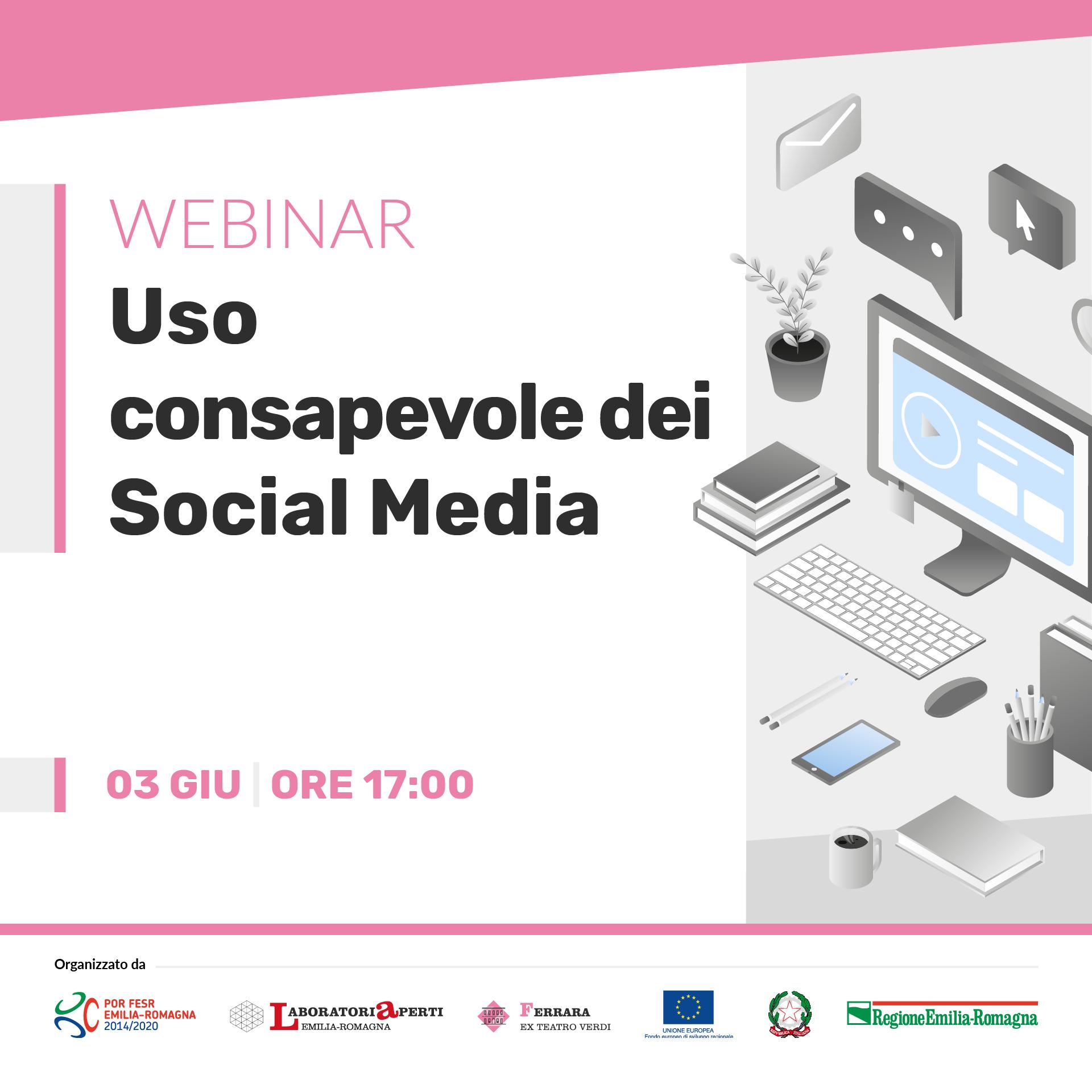WEBINAR: Uso consapevole dei Social Media  | 3 giugno H 17:00