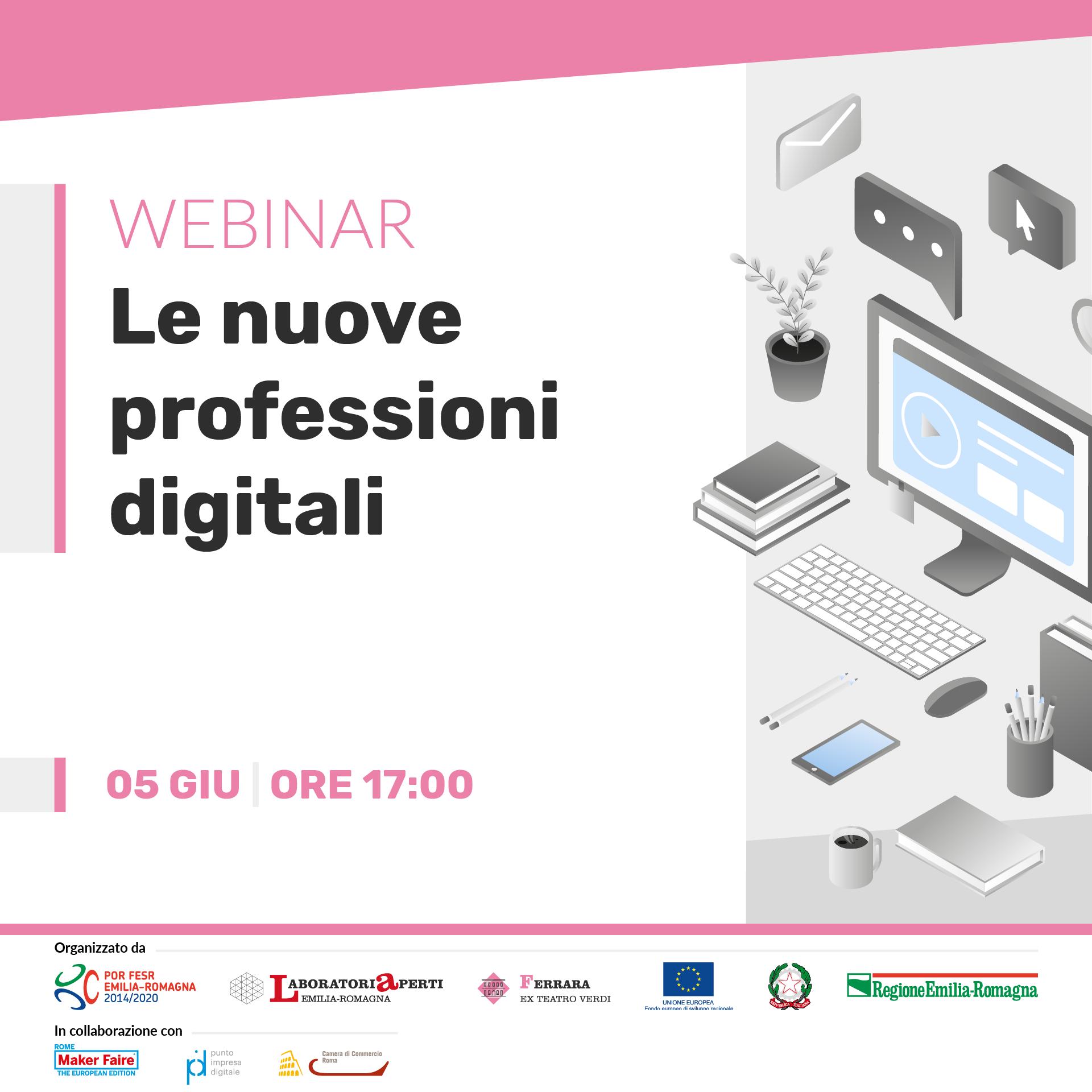 WEBINAR: Digitale, mercato e lavoro: le nuove professioni digitali  | 5 giugno H 17:00