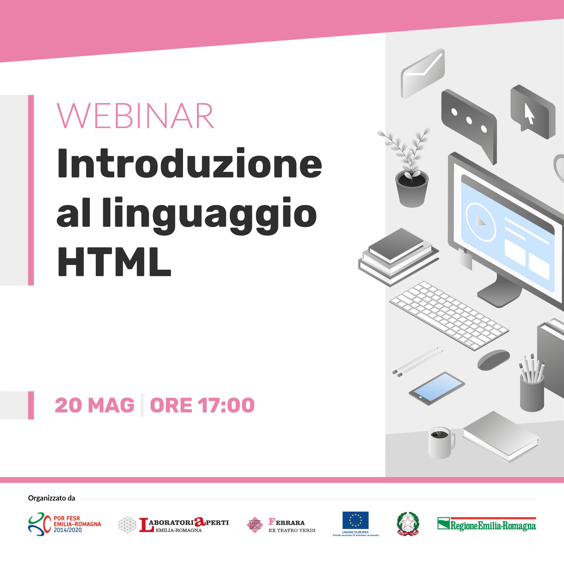 WEBINAR: Introduzione al linguaggio HTML  | 20 MAGGIO H 17:00