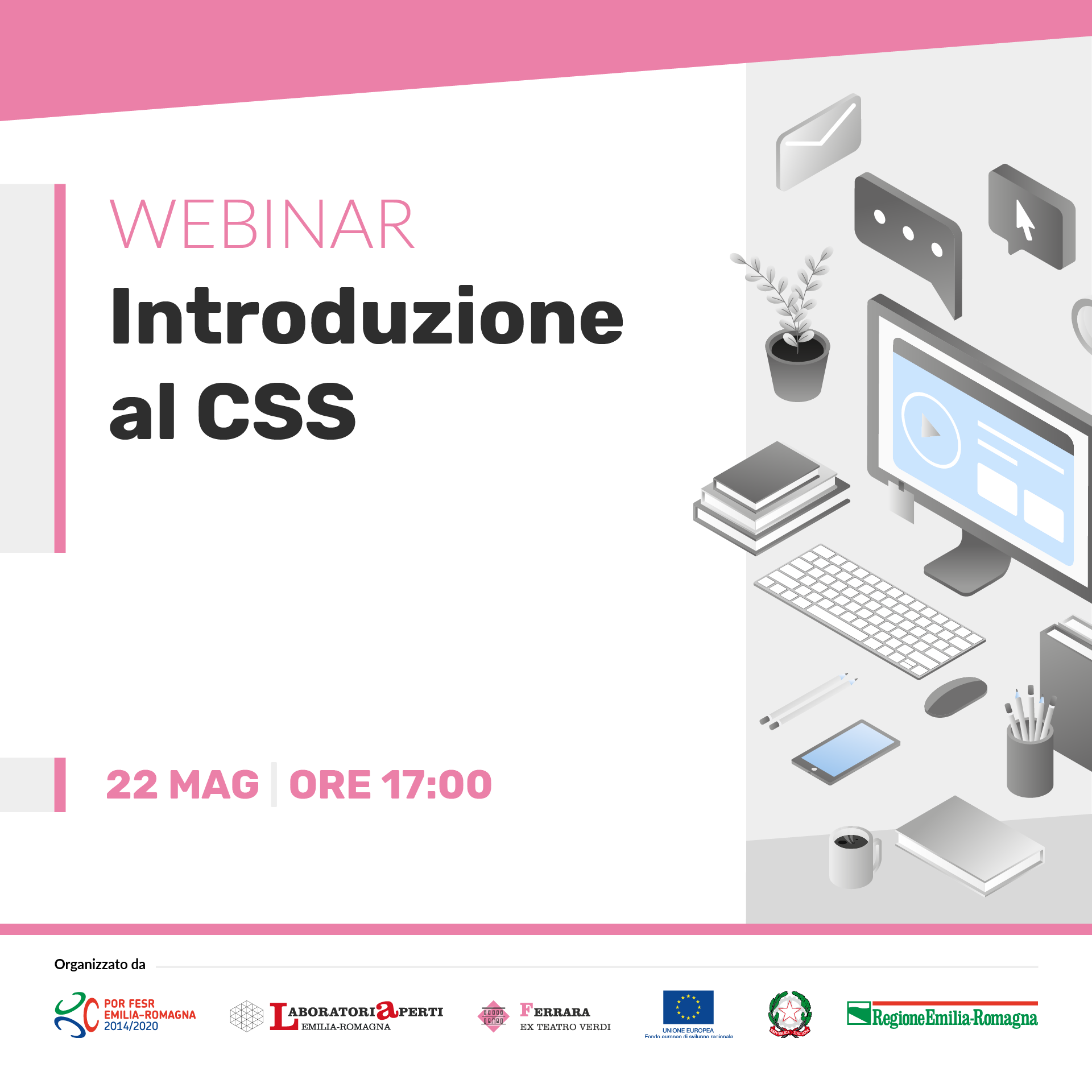WEBINAR: Introduzione al CSS  | 22 MAGGIO H 17:00
