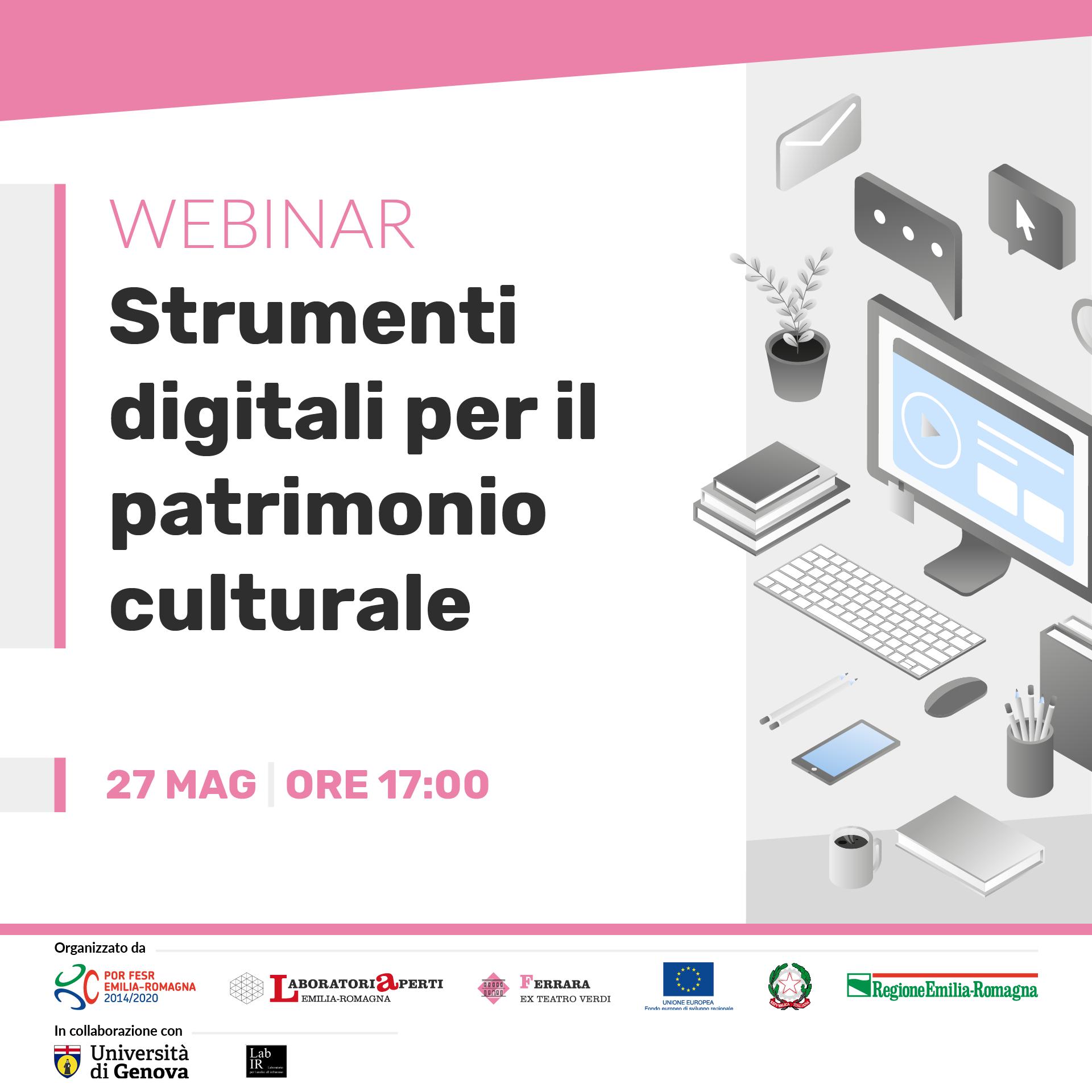WEBINAR: Strumenti digitali per il patrimonio culturale  | 27 MAGGIO H 17:00