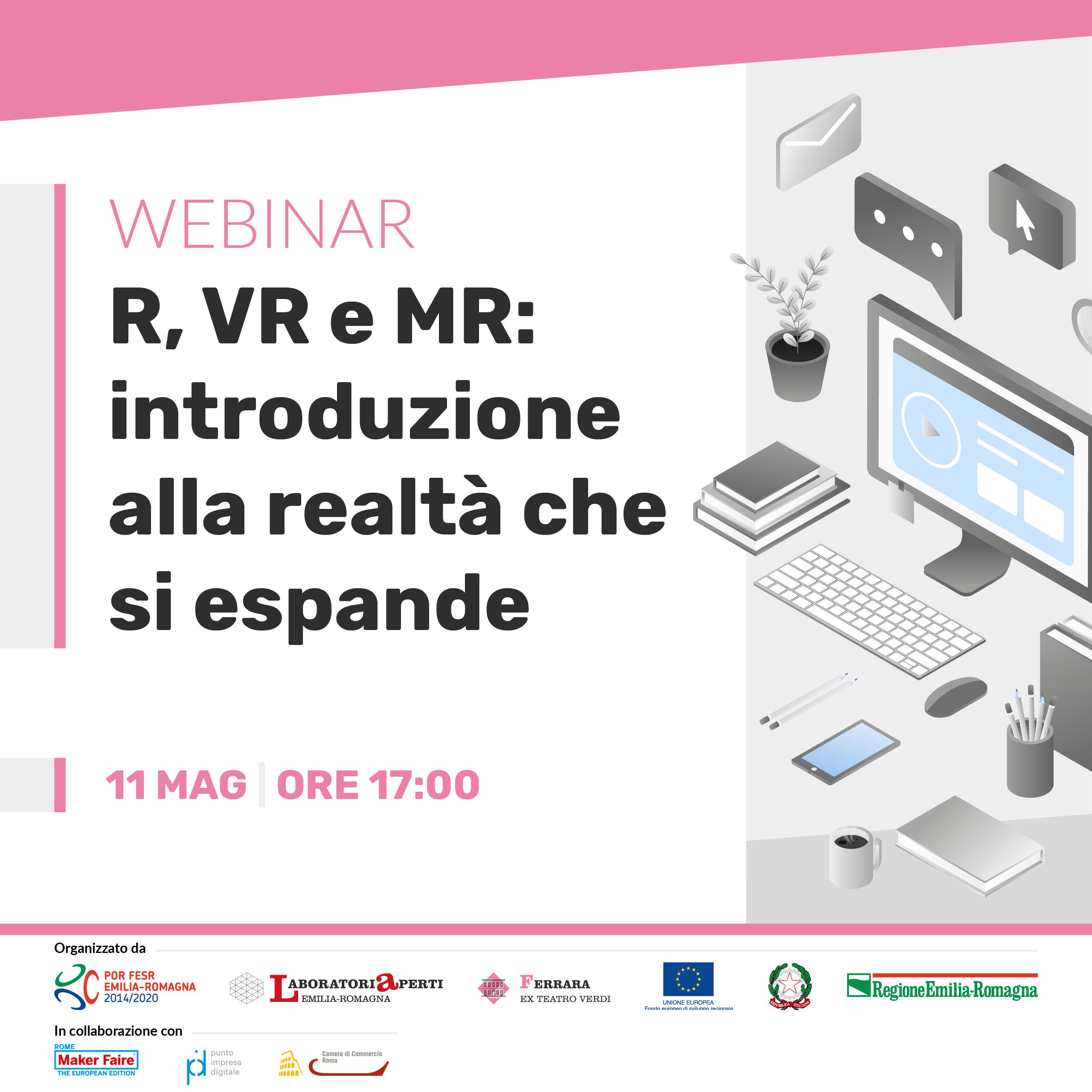 WEBINAR: AR, VR e MR: introduzione alla realtà che si espande | 11 MAGGIO H 17:00