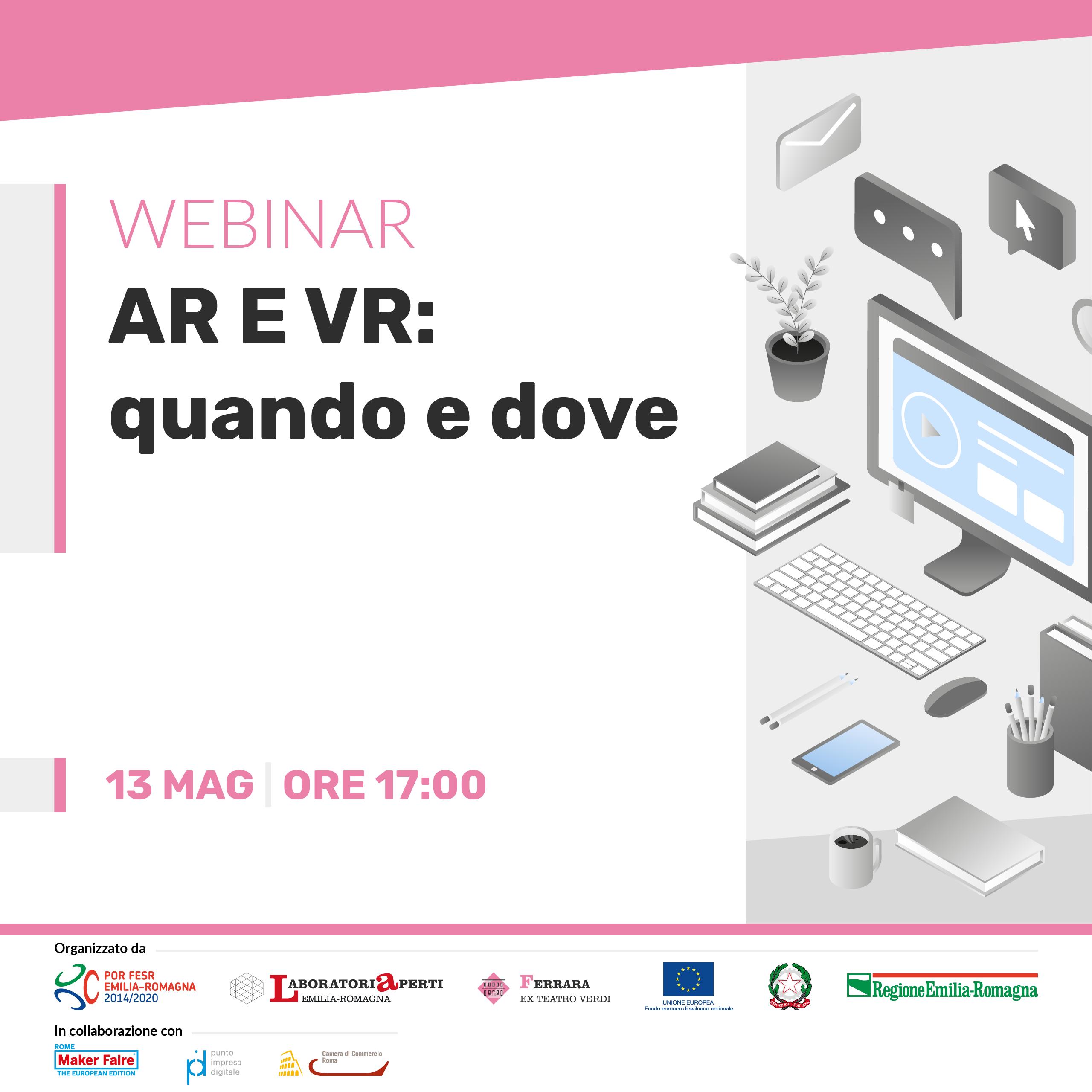 WEBINAR: AR E VR: quando e dove | 13 MAGGIO H 17:00