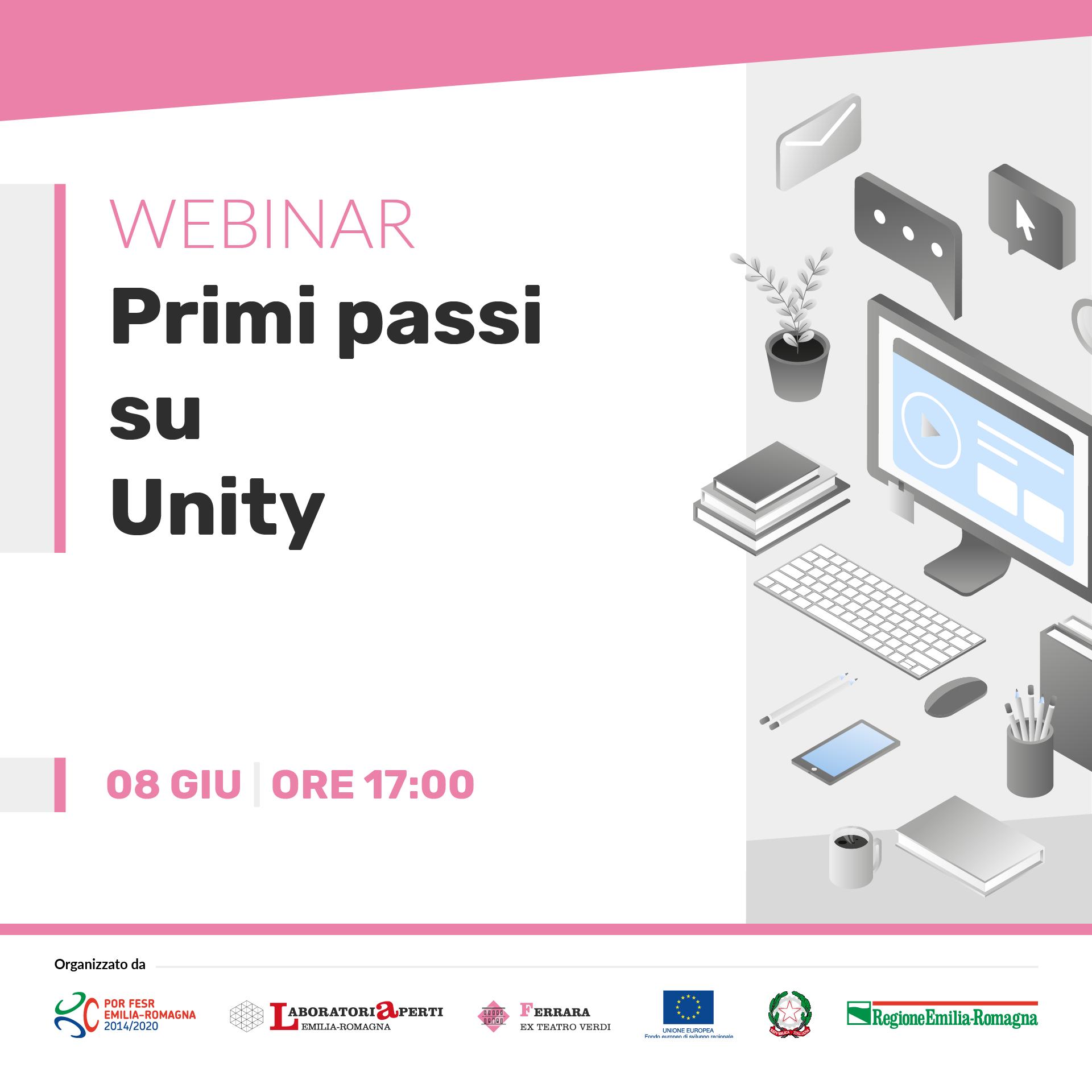 WEBINAR: primi passi su unity  | 8 giugno H 17:00