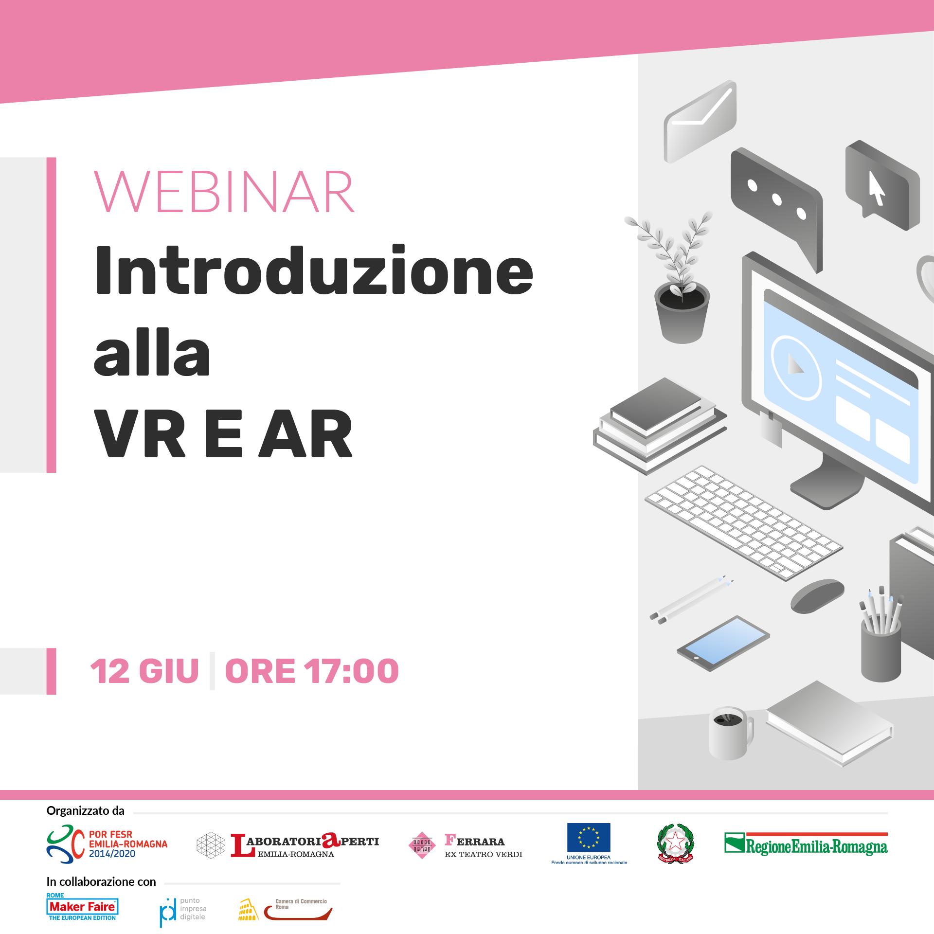 WEBINAR: Introduzione alla Virtual Reality e Augmented Reality  | 12 giugno H 17:00