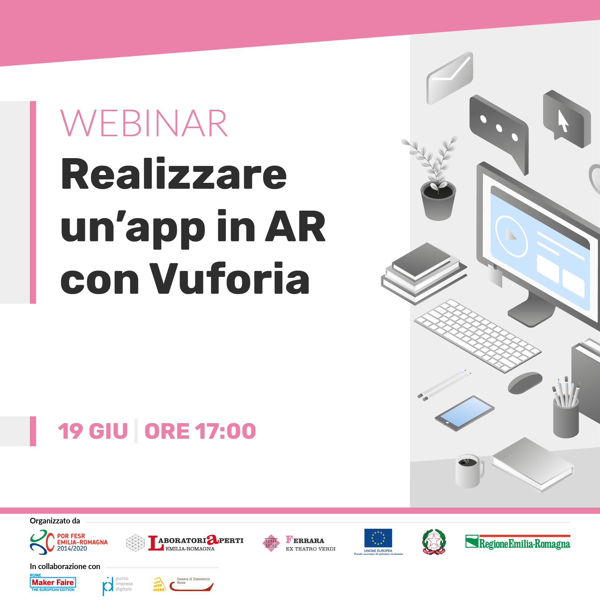 WEBINAR: realizzare un'app in AR con Vuforia  | 19 giugno H 17:00