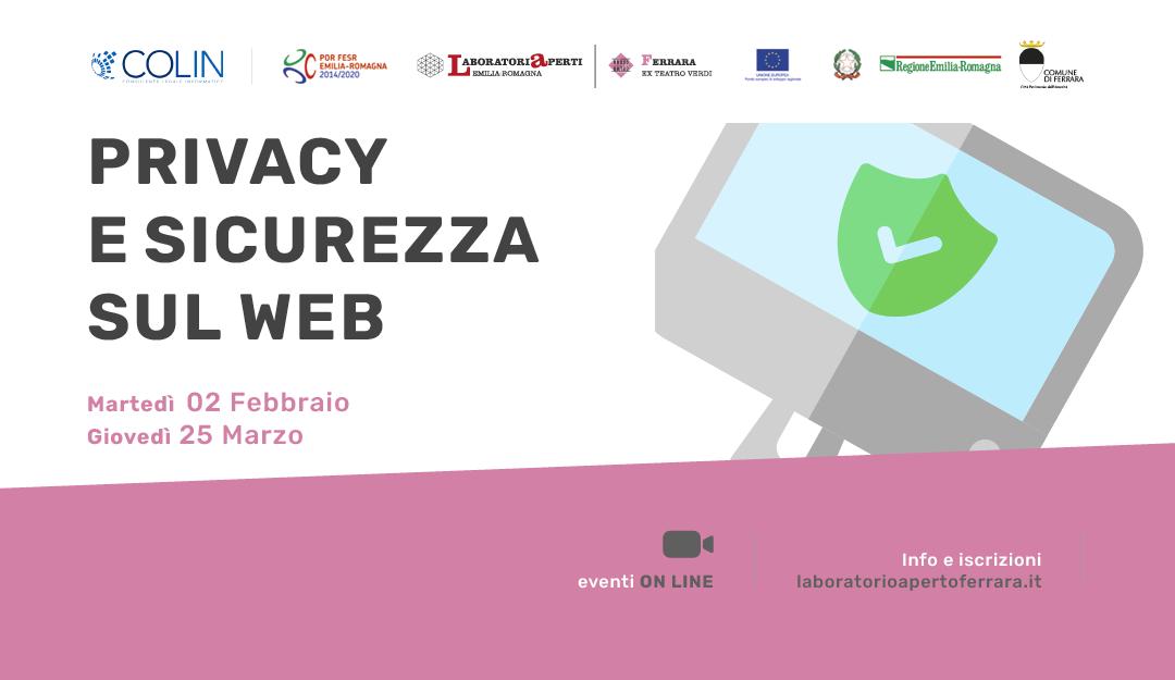 Privacy e Sicurezza sul web - Laboratorio Aperto Ferrara